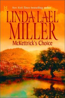 McKettrick's Choice by Linda Lael Miller