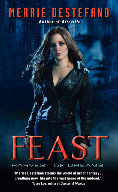 Merrie Destefano Reveals the Cover for Feast: Harvest of Dreams - January 19, 2011