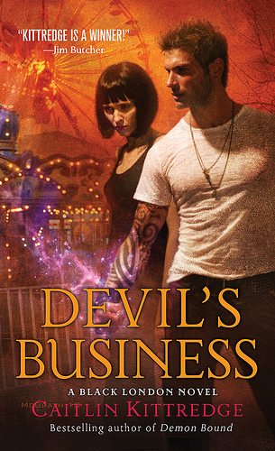 Devil's Business (Black London 4) by Caitlin Kittredge - Cover - February 7, 2011