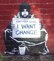 Keep your coins... I want change.