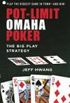 Jeff Hwang's 'Pot-Limit Omaha: The Big Play Strategy'