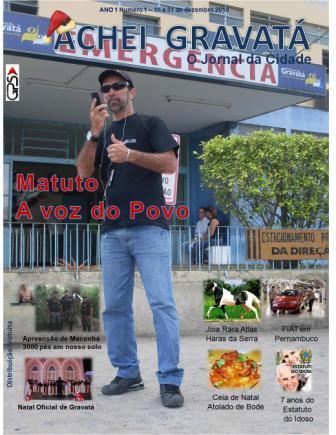 """... de """"Matuto o Repórter do Povo"""" e também as principais matéria da  primeira quinzena do mês de Dezembro de 2010 do """"Blog do Matuto"""" entre  outras matéria. 3c5b82bb14"""