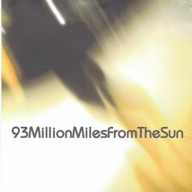 93 Million Miles From The Sun - 93 Million Miles From The Sun