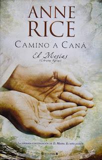 IMG 0777 Camino a Caná   El Mesías   Anne Rice