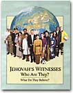 Jehovah's Witnesses--Who Are They? What Do They Believe? (Clickable Picture)