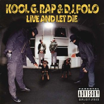 Kool_G_Rap___DJ_Polo_-_Live_and_Let_Die_front_www_kepfeltoltes_hu_.jpg
