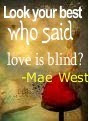 Love is Blind Quotes-sayings