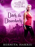 Dark & Disorderly by Bernita Harris