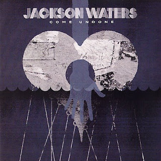 X-tian Musik: Jackson Waters - Come Undone (2007)