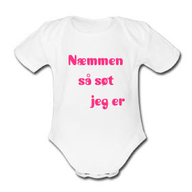 9d7beca2 Kule T-skjorter Nettbutikk: Næmmen, så søt jeg er