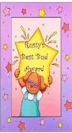 Rusty's Best Bud Award
