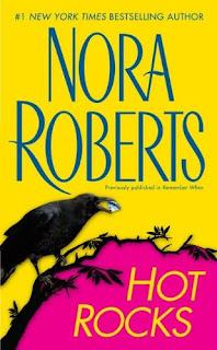 Hot rocks – Nora Roberts