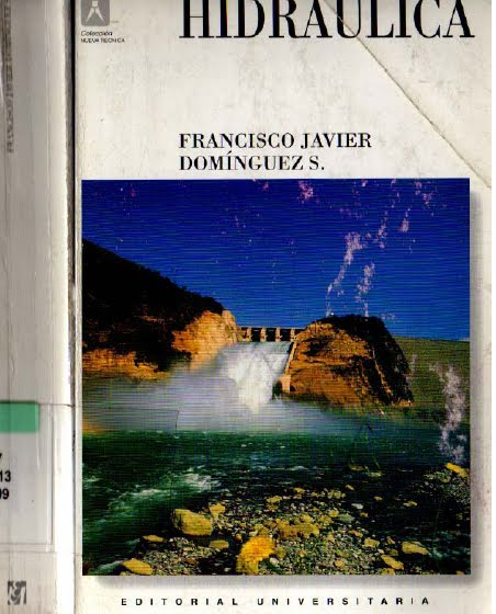 Hidráulica – Francisco Javier Domínguez S