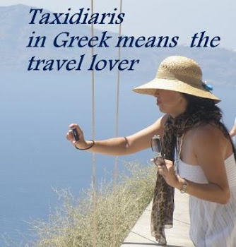 Taxidiaris in Greek means = Travel lover