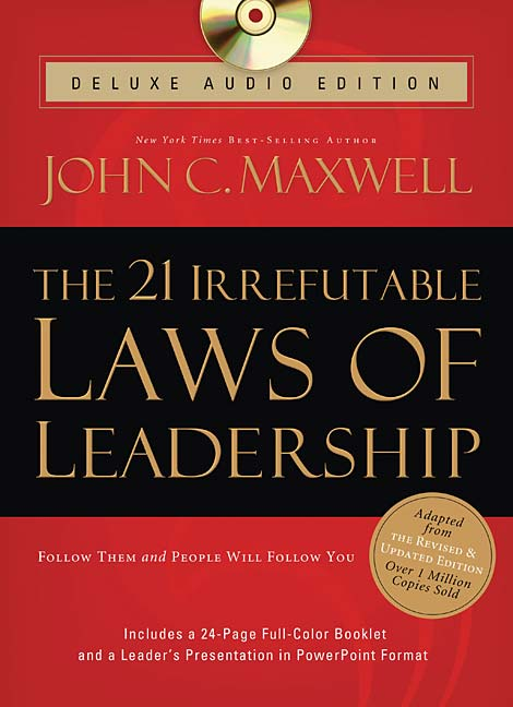 21 irrefutable laws of leadership by john maxwell