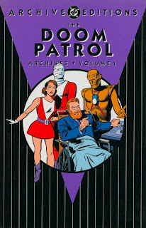 Review Doom Patrol Archives Volume One Arnold Drake Bob Haney Bruno Premiani Elasti-Girl Negative Man Robotman Chief My Greatest Adventure Archive Editions DC Comics Cover hardcover hc comic book