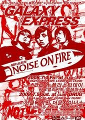 Galaxy Express Noise on Fire Shows