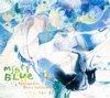 Misty Blue (미스티 블루) - 2/4 Sentimental StoryTell(h)er - 여름, 행운의 지휘