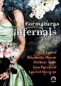 Livro - Formaturas Infernais - Stephenie Meyer