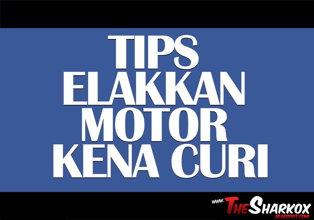 Tips untuk mengelakkan motor hilang - Blog Komik oleh ...