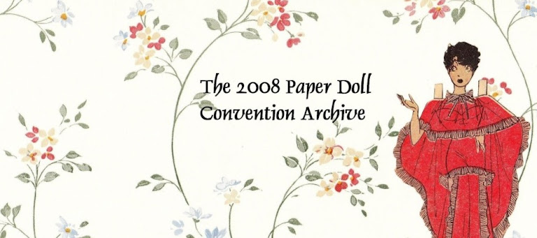 The 2008 Paper Doll Convention Archive