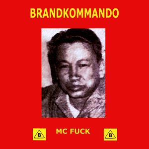 http://2.bp.blogspot.com/_B2o-gXUaMwo/Sn0O60-LRDI/AAAAAAAAJxQ/ij1QsWloKM8/s320/Brandkommando-MCfuck-300.png