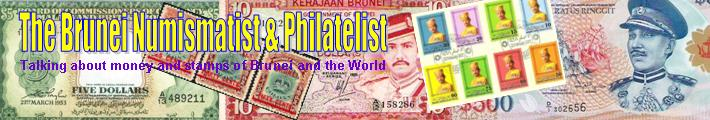 The Brunei Numismatist and Philatelist