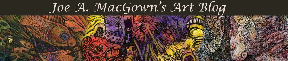 Joe MacGown's Art Blog