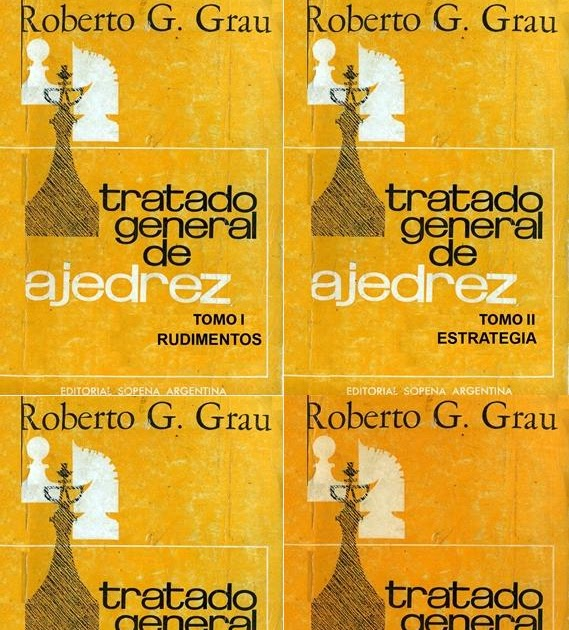 Arte Del Sacrificio Tratado General De Ajedrez Roberto Grau
