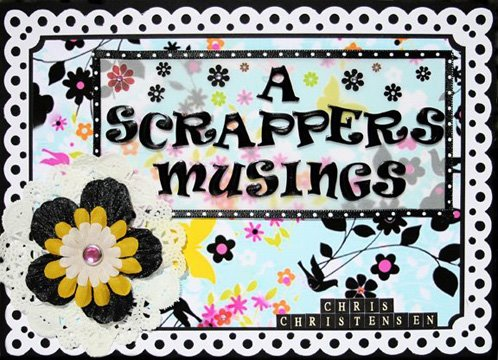 A Scrapper's Musings