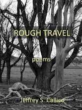 ' Rough Travel' a chap book of poems by Jeffrey S. Callico
