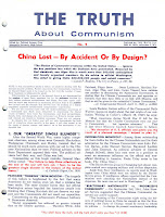"""... from state and federal House Un-American Activities Committees and pamphlet collections such as the staunchly anti-communist """"The Truth about Communism."""