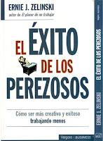 El éxito de los Perezosos - Ernie J Zelinski