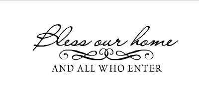 Bless Our Home And All Who Enter Vinyl Wall Decal