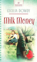 Review of Milk Money by Cecelia Dowdy
