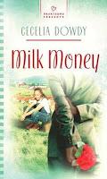 Review of Milk Money by Cecelia Dowdy