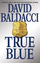 TRUE BLUE by David Baldacci Giveaway