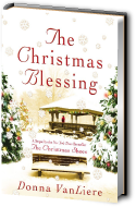 The Christmas Blessing by Donna Van Liere Preview and Review