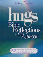 [Blog Tour Review&GIVEAWAY] Hugs Bible Reflections for Woman by Mindy Feguson