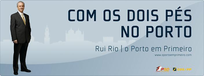 Cartaz de Promoção de Rui Rio, à Câmara Municipal do Porto.