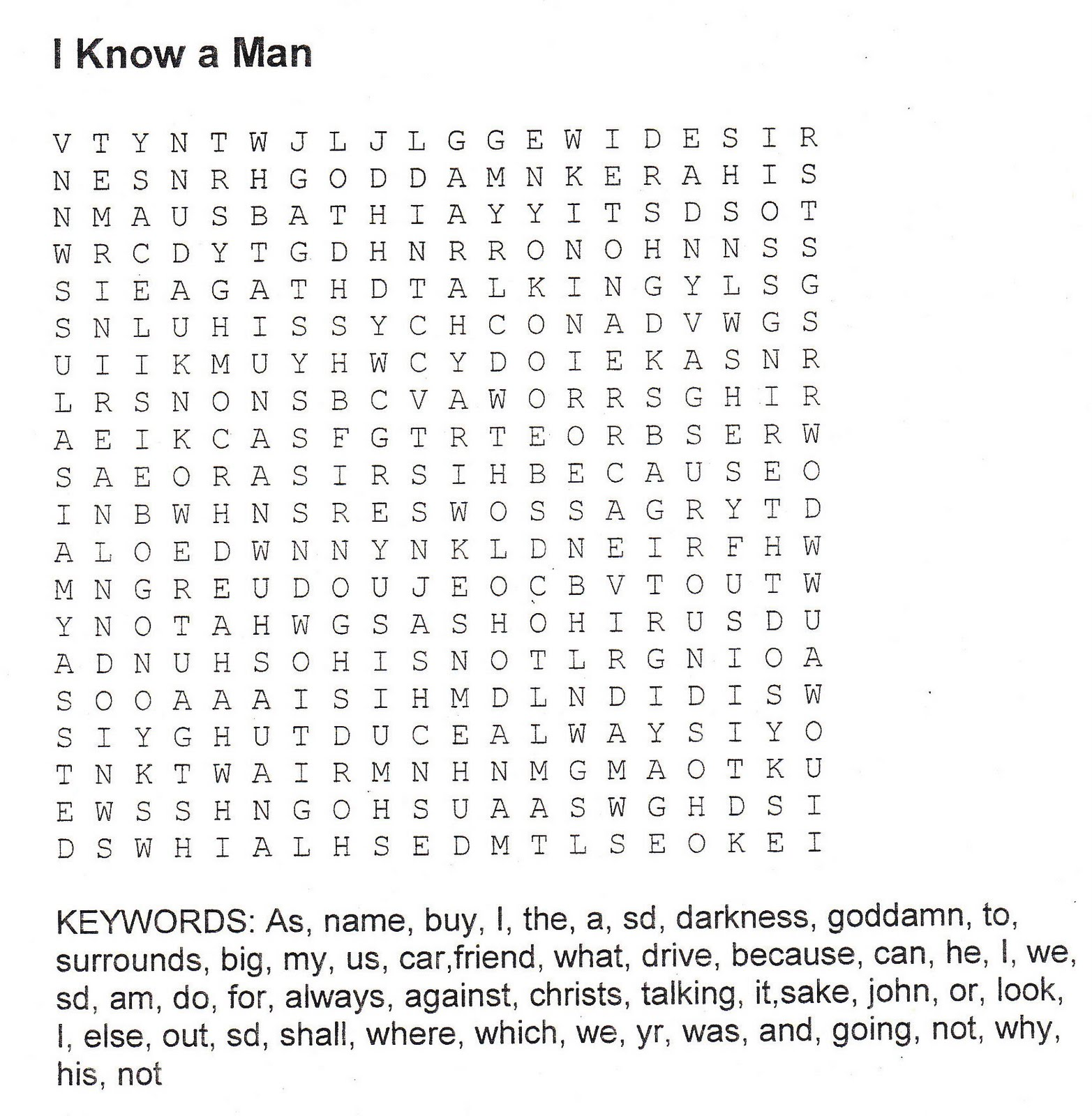 Yes, you read me right: poems as, that are, word search puzzles, as in ...