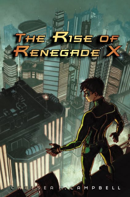 Contest: Win an ARC of Renegade X by Chelsea Campbell