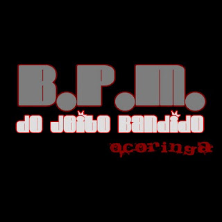 #RapBR - SINGLE - B.P.M DO JEITO BANDIDO