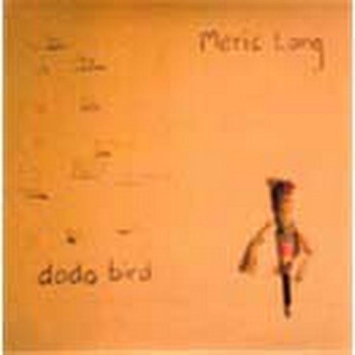 Meric Long - Dodo Bird