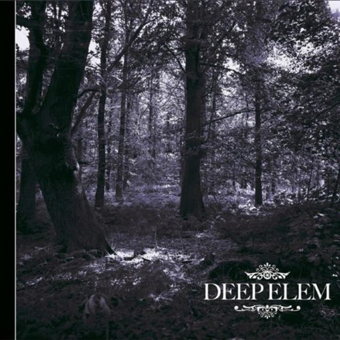 Deep Elem - 2006 - Lost In The Woods