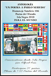 "2010- My poem in the anthology ""A poem by Pablo Neruda"" in Black Island.Chile"
