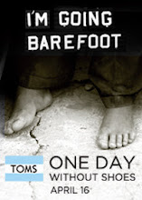One Day Without Shoes—April 16th, 2009