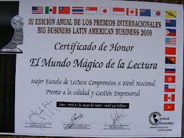 MEJOR ESCUELA DE LECTURA COMPRENSIVA: Premio Internacional Big Business Latin American 2009