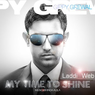 Gippy Grewal - My Time To Shine
