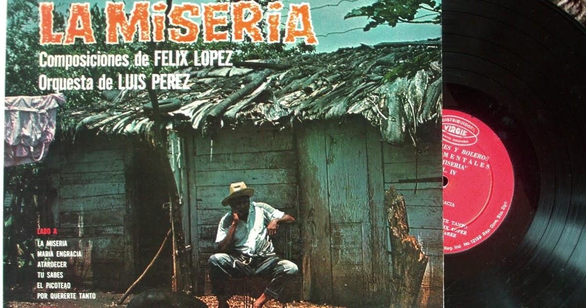 """vitacongusto: Orquesta de Luis Perez,Composiciones de Felix Lopez - """"La  Miseria ~ Merengues y Boleros - Instrumentales"""" on Virgie / Santo Domingo  196?"""